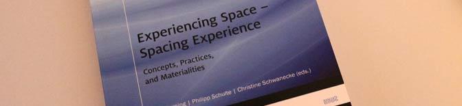Experiencing Space – Spacing Experience